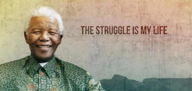 Mandela the Struggle is My Life