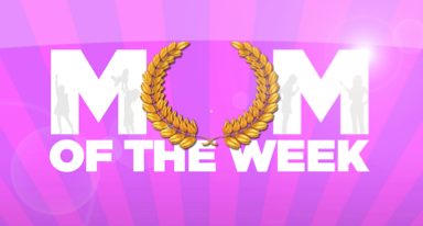 Mum of the Week