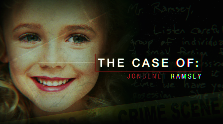 The Case of JonBenét Ramsey
